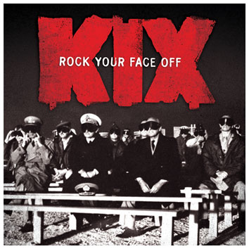 Kick - Rock Your Face Off