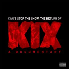 KIX-Cant-Stop-The-Show-The-Return-Of-KIX-Official-Trailer
